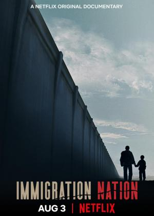 Immigration Nation (TV Series)