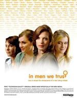 In Men We Trust (Serie de TV)