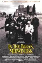 In the Bleak Midwinter (AKA A Midwinters Tale)