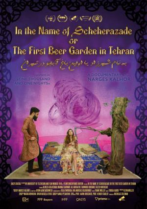 In the Name of Scheherazade or the First Beergarden in Tehran