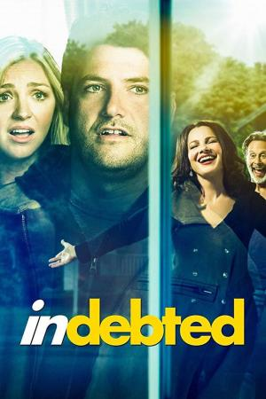 Indebted (TV Series)