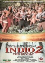 Indio 2. La Revuelta