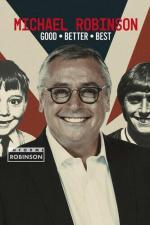 Informe Robinson: Michael Robinson - Good, Better, Best