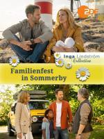 Inga Lindström: Familienfest in Sommerby (TV)