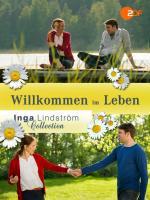 Inga Lindstrom: Willkommen Im Leben (TV)