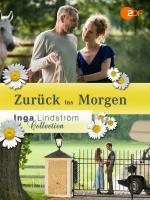 Inga Lindström: Zurück ins Morgen (TV)