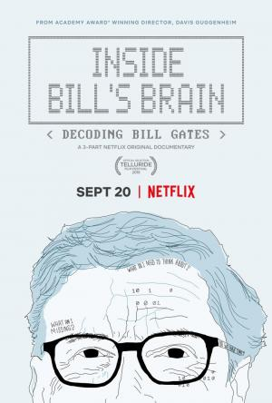 Inside Bill's Brain: Decoding Bill Gates (TV Miniseries)