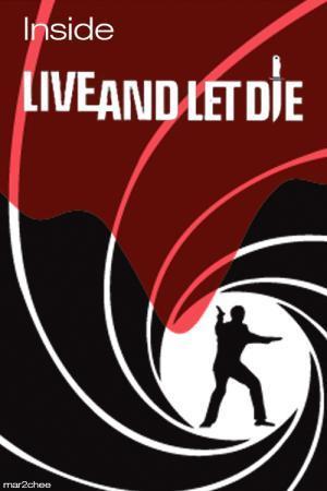 Cómo se hizo 'Vive y deja morir'