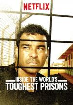 Inside the World's Toughest Prisons (TV Series)