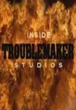 Inside Troublemaker Studios (S)