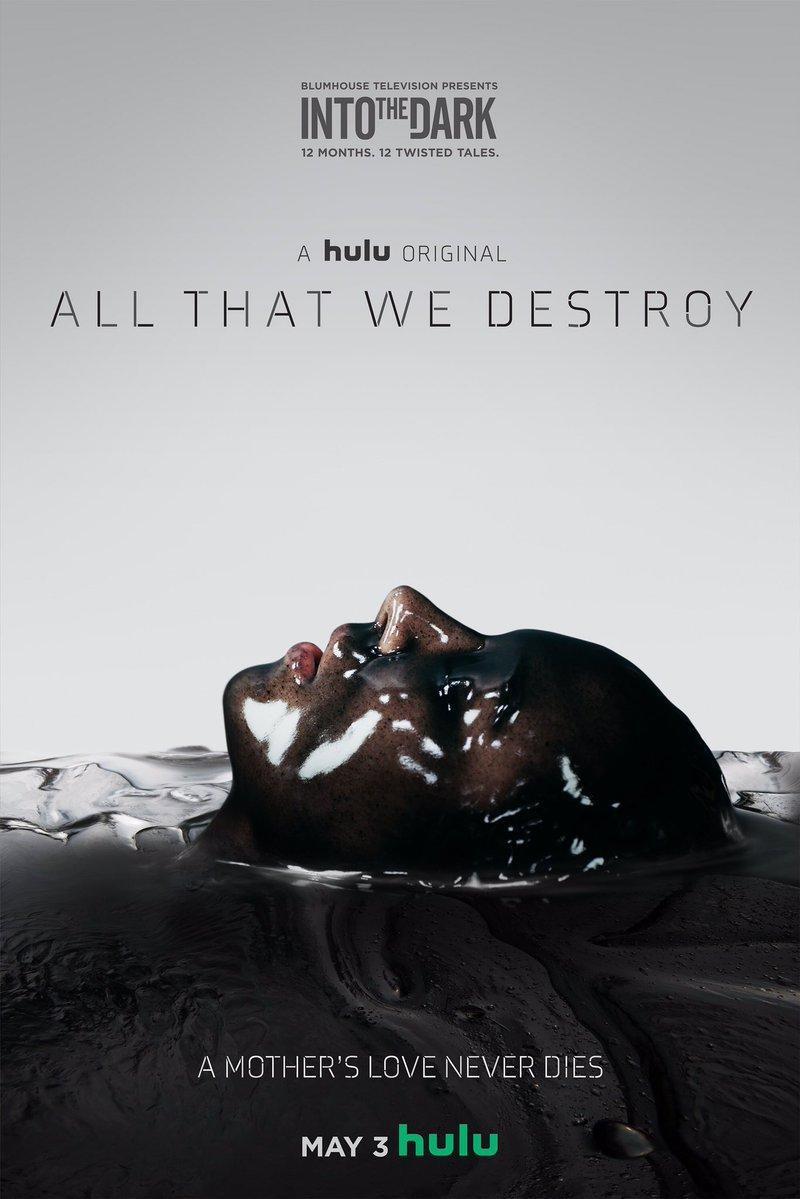 Into the Dark: All That We Destroy (TV) (2019) - FilmAffinity