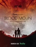 Into the Dark: Blood Moon (TV Episode)