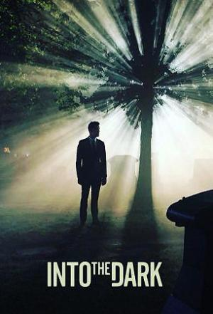 Into the Dark (Serie de TV)