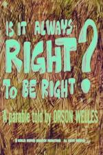 Is It Always Right to Be Right? (C)