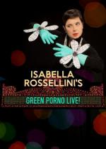 Isabella Rossellini's Green Porno Live (TV)