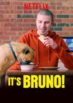 It's Bruno! (TV Series)