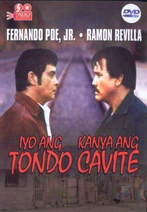 Iyo ang Tondo, kanya ang Cavite