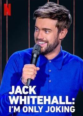 Jack Whitehall: I'm Only Joking (TV)