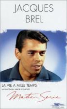 Jacques Brel, una vida en mil tiempos (TV)
