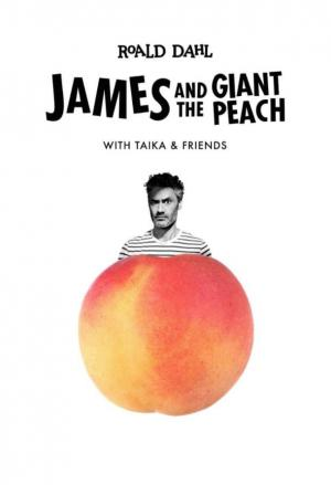 James and the Giant Peach with Taika and Friends (Serie de TV)