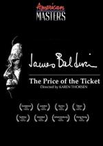 James Baldwin: The Price of the Ticket (American Masters)