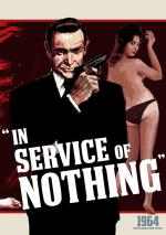 James Bond: In Service of Nothing (S)