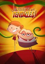 Jamie's Got Tentacles (TV Series)