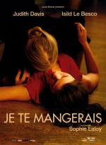 Je te mangerais (You Will Be Mine)