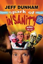 Jeff Dunham: Spark of Insanity (TV)