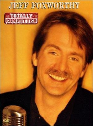 Jeff Foxworthy: Totally Committed (TV)