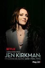 Jen Kirkman: I'm Gonna Die Alone (And I Feel Fine) (TV)
