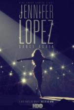 Jennifer Lopez: Dance Again (TV)