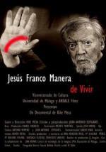 Jesús Franco. Manera de vivir