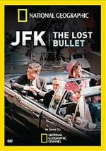 JFK: The Lost Bullet (TV)