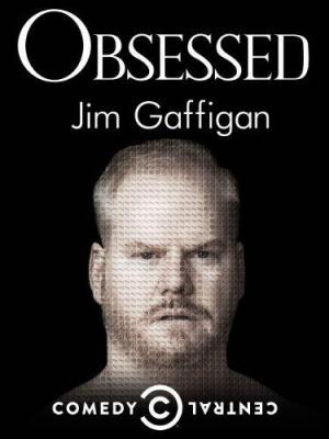 Jim Gaffigan: Obsessed (TV)