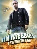 Jim Jefferies: I Swear to God (TV)