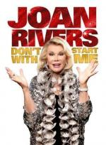 Joan Rivers: Don't Start with Me (TV)
