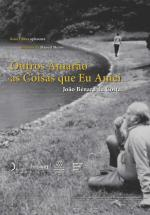 João Bénard da Costa – Others Will Love the Things I Have Loved