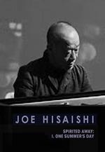 Joe Hisaishi: One Summer's Day (Vídeo musical)