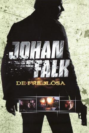 Johan Falk: Los forajidos