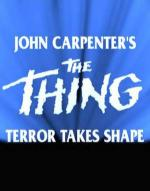 John Carpenter's The Thing: Terror Takes Shape