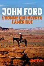 John Ford, l'homme qui inventa l'Amérique (TV)