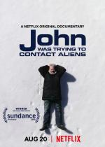John Was Trying to Contact Aliens (S)