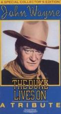 John Wayne the Duke Lives On: A Tribute