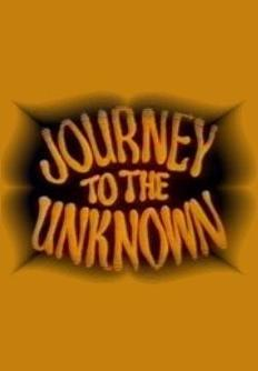 Journey to the Unknown (Serie de TV)