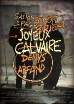 Joyeux Calvaire (Poverty and Other Delights)