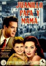Juanillo, papá y mamá