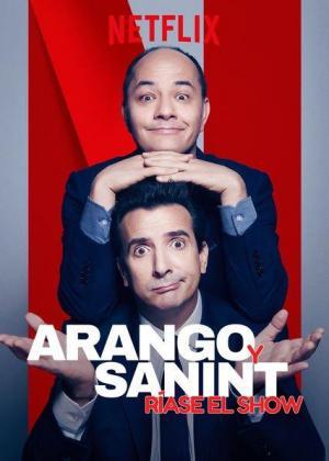 Julián Arango y Antonio Sanint: Ríase el show