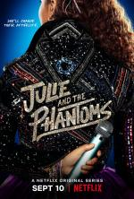 Julie and the Phantoms (Serie de TV)