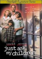 Just Ask My Children (TV)